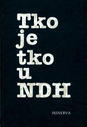 Tko je tko u NDH