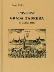 Povijest grada Zagreba do godine 1350.