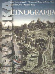 Hrvatska etnografija: Svagdan i blagdan hrvatskoga puka