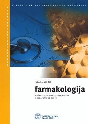 FARMAKOLOGIJA : za srednje medicinske i zdravstvene škole