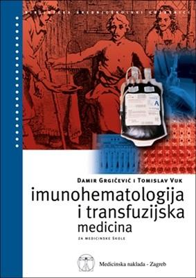 IMUNOHEMATOLOGIJA I TRANSFUZIJSKA MEDICINA : udžbenik za medicinske škole