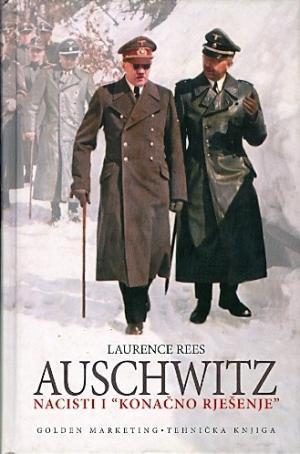 """Auschwitz: Nacisti i """"konačno rješenje"""""""