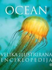 Ocean: velika ilustrirana enciklopedija