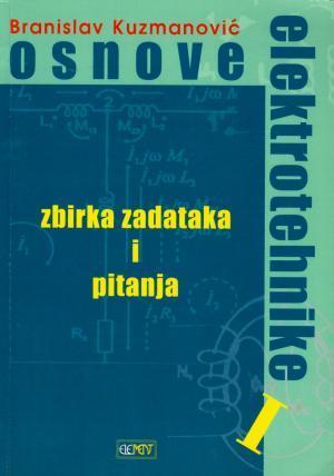 Osnove elektrotehnike: zbirka zadataka i pitanja