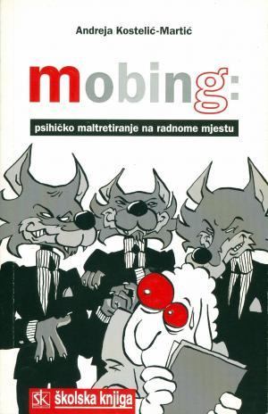 Mobing: psihičko maltretiranje na radnome mjestu