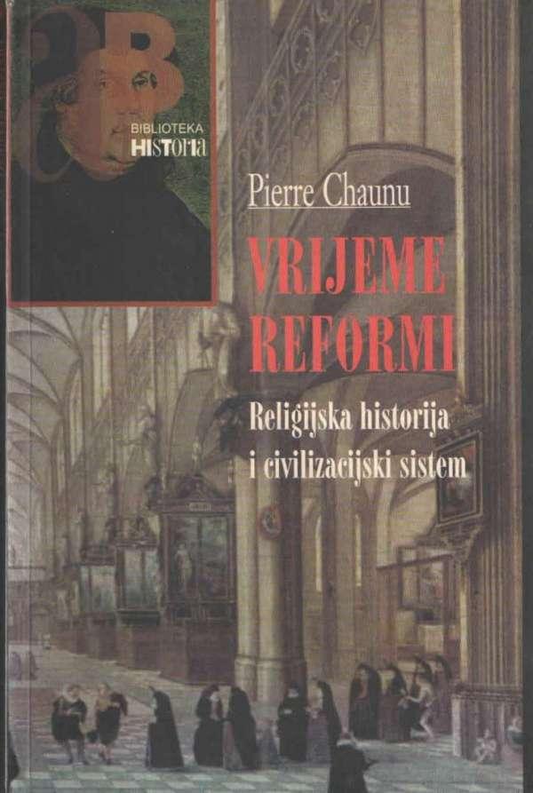 Vrijeme reformi – Religijska historija i civilizacijski sistem