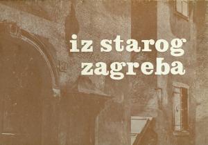 Iz starog Zagreba