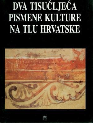 Dva tisućljeća pismene kulture na tlu Hrvatske