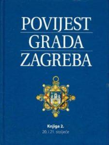 Povijest grada Zagreba: 20. i 21. stoljeće