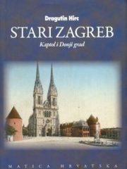 Stari Zagreb II.: Kaptol i Donji grad