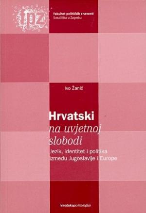 Hrvatski na uvjetnoj slobodi: Jezik