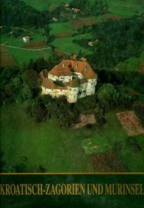 Kroatisch-Zagorien und murinsel