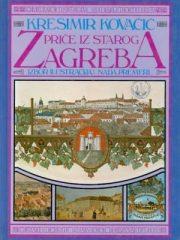 Priče iz starog Zagreba