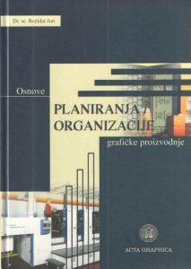Osnove planiranja i organizacije grafičke proizvodnje