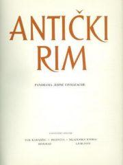 Antički Rim: Panorama jedne civilizacije