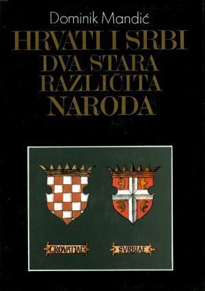 Hrvati i Srbi dva stara različita naroda