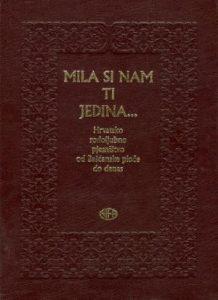 Mila si nam ti jedina...: hrvatsko rodoljubno pjesništvo od Bašćanske ploče do danas