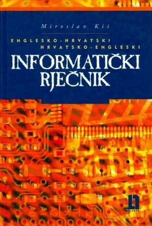 Englesko-hrvatski i hrvatsko-engleski informatički rječnik