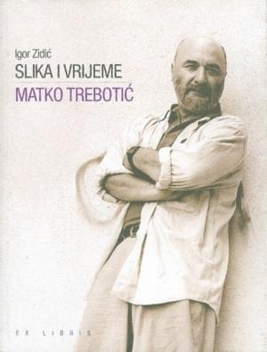 Slika i vrijeme: Marko Trebotić