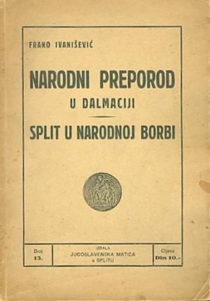 Narodni preporod u Dalmaciji; Split u narodnoj borbi