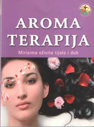 Aromaterapija: mirisima oživite tijelo i duh