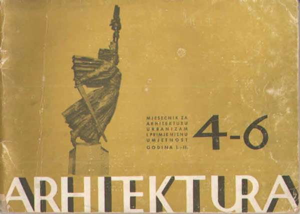 Arhitektura-časopis za arhitekturu… broj 4-6