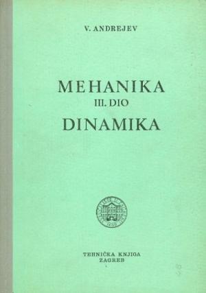 Mehanika III. dio Dinamika