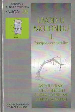 Uvod u mehaniku II.: Primijenjena statika