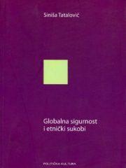 Globalna sigurnost i etnički sukobi