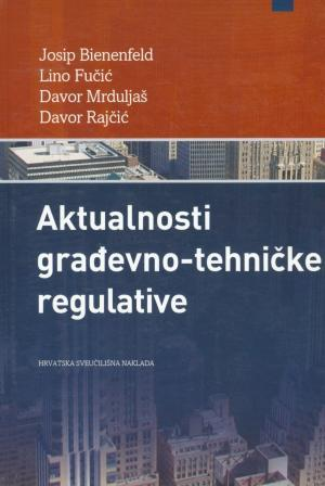 Aktualnosti građevno-tehničke regulative