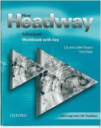 NEW HEADWAY ADVANCED Workbook With Key : radna bilježnica za engleski jezik za 4. razred jezične gimnazije : 1. strani jezik