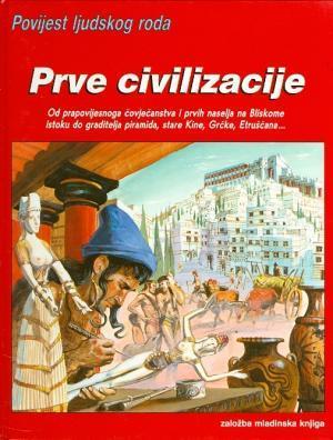 Povijest ljudskog roda: Prve civilizacije