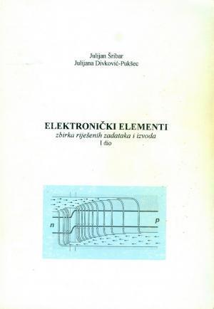 Elektronički elementi: zbirka riješenih zadataka i izvoda 1. dio