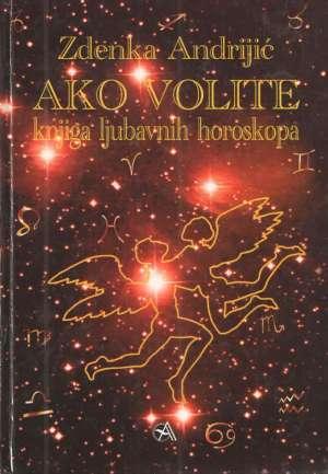 Ako volite - knjiga ljubavnih horoskopa