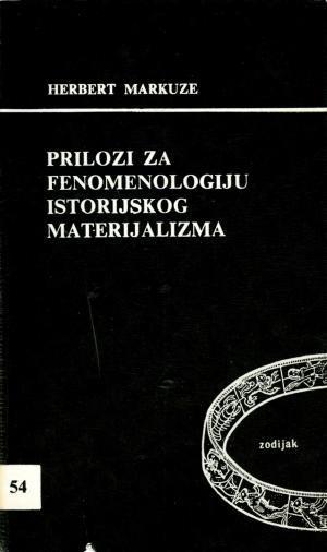 Prilozi za fenomenologiju istorijskog materijalizma