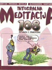 Integralna meditacija: 108 pitanja i odgovora