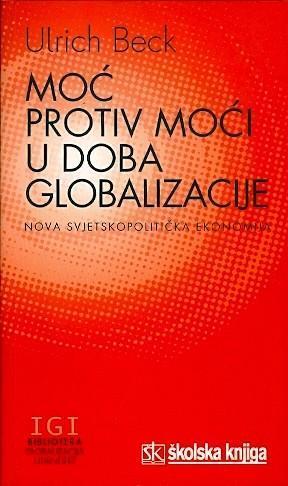 Moć protiv moći u doba globalizacije