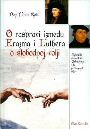 O raspravi između Erazma i Luthera o slobodnoj volji