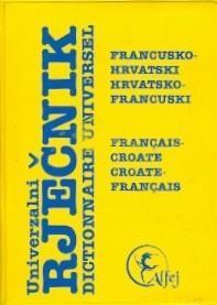 Univerzalni rječnik francusko-hrvatski i hrvatsko-francuski