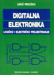 Digitalna elektronika: logičko i električko projektiranje