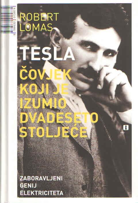 Tesla – čovjek koji je izumio dvadeseto stoljeće