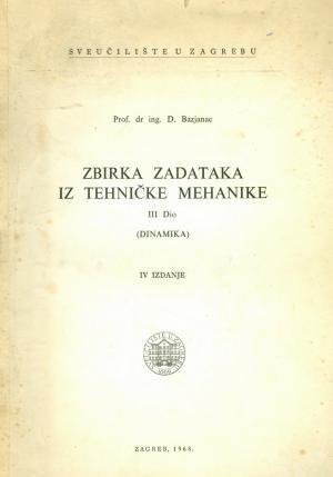 Zbirka zadataka iz tehničke mehanike: III dio (dinamika)