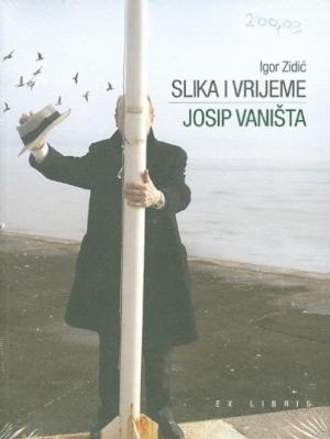 Slika i vrijeme: Josip Vaništa