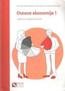 OSNOVE EKONOMIJE 1 : udžbenik za 1. razred ekonomske škole