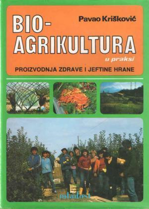 Bioagrikultura u praksi