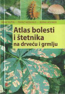 Atlas bolesti i štetnika na drveću i grmlju