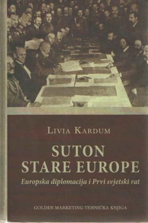 Suton stare Europe: Europska diplomacija i Prvi svjetski rat