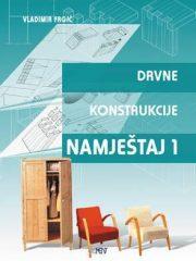 DRVNE KONSTRUKCIJE - NAMJEŠTAJ 1 : udžbenik za 2. razred drvodjeljske škole