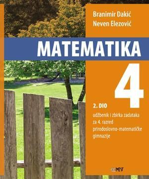 MATEMATIKA 4 - 2. DIO : udžbenik i zbirka zadataka za 4. razred prirodoslovno-matematičke gimnazije