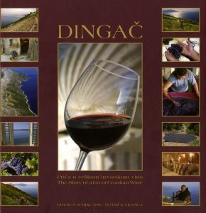 Dingač - Priča o velikom hrvatskom vinu / The Story of a Great Croatian Wine